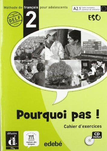 Pourquoi pas (2º.eso).cahier./difusion-edebe: Bosquet, Michèle/Rennes, Yolanda/Vignaud,