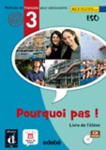 9788423669905: Pourquoi pas ! 3 - Libro del alumno + CD (ESO) - 9788423669905