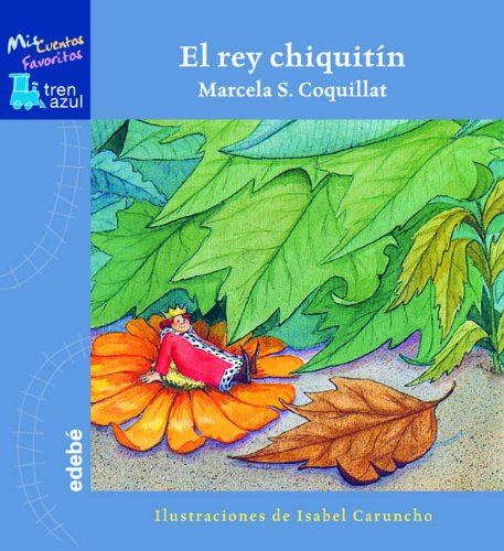 9788423670000: Rey Chiquitin, El