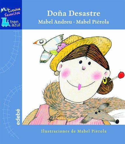 9788423670017: DOÑA DESASTRE (Tren azul: Mis cuentos favoritos)