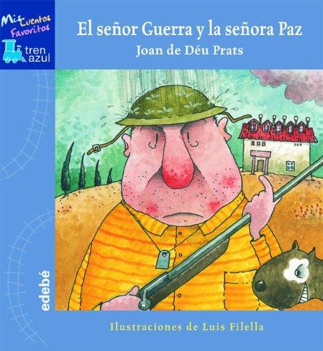 9788423670024: El senor Guerra y la senora Paz (Spanish Edition)