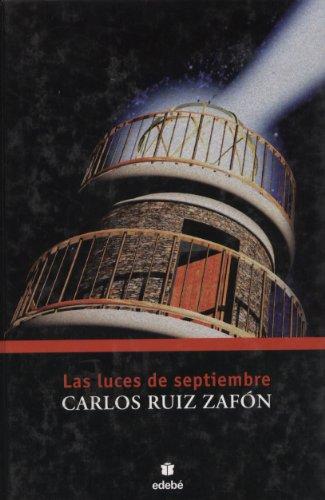 Las Luces de Septiembre: Ruiz Zafon, Carlos