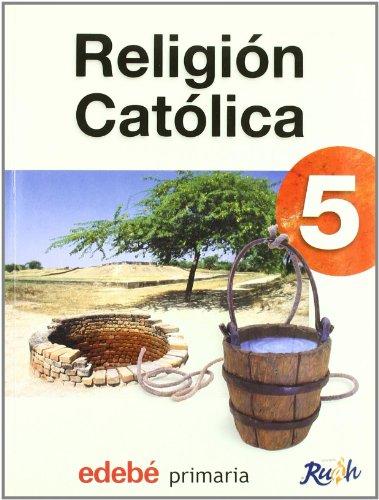 9788423671991: Proyecto ruah, religion catolica,5 educacion primaria