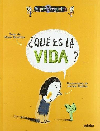 9788423672448: Que es la vida? / What is Life? (Superpreguntas) (Spanish Edition)