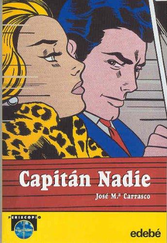 9788423673292: Capitan Nadie / Captain Nobody (Periscopio/Periscope) (Spanish Edition)
