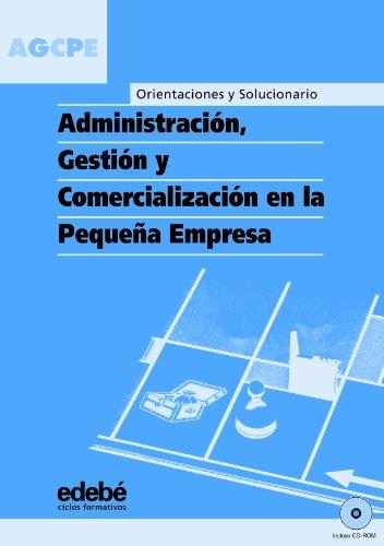 9788423673728: Orientaciónes y Solucionario Administración, Gestión y Comercialización En La Pequeña Empresa