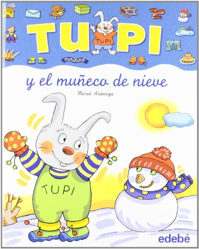 9788423674084: TUPI Y EL MUÑECO DE NIEVE (LETRA MANUSCRITA)