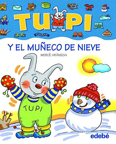9788423674091: Tupi y el muñeco de nieve (bis)