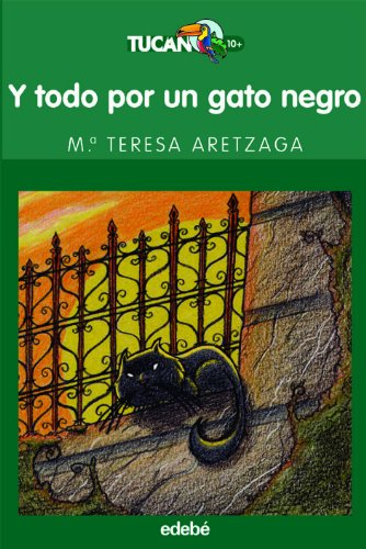 9788423674183: 70: Y todo por un gato negro (TUCÁN VERDE)