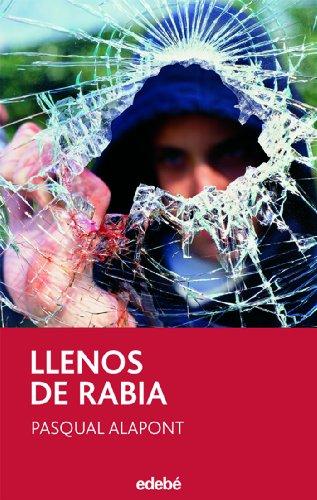 9788423674787: Llenos de rabia (Narrativa juvenil y contemporánea (séries))