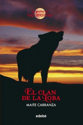 El clan de la loba - La guerra de las brujas: Maite Carranza