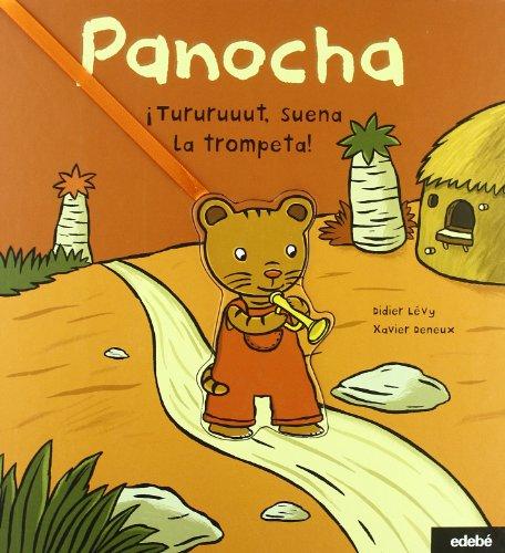 9788423674954: Panocha. ¡Tururuuut, suena la trompeta!