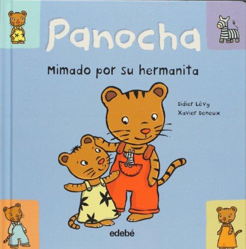 9788423674978: Panocha. Mimado por su hermanita