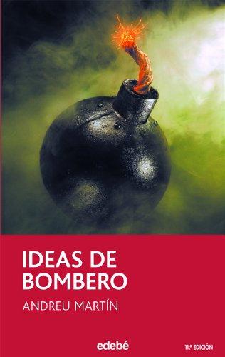 9788423675197: Ideas de bombero (Narrativa juvenil y contemporánea (séries))