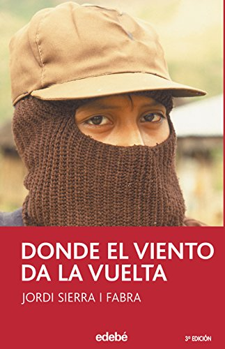 9788423675302: Donde el viento da la vuelta / Where the Wind Goes Around (Spanish Edition)