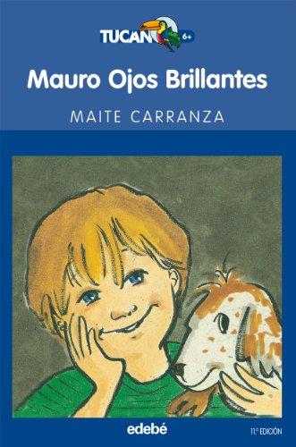 9788423675333: Mauro Ojos Brillantes (TUCÁN AZUL)