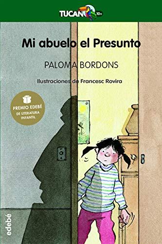 9788423675586: Mi abuelo el presunto / My grandfather the suspected (Premio Edebe De Literatura Infantil) (Spanish Edition)