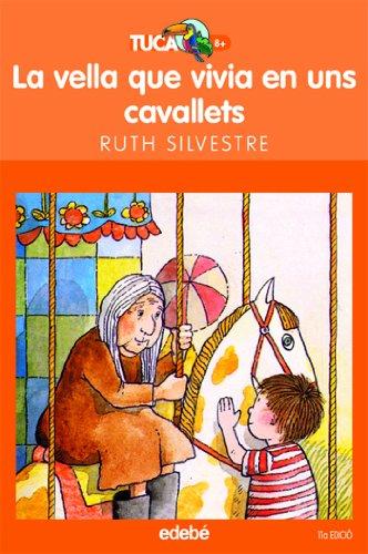9788423675845: La vella que vivia als cavallets