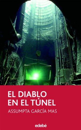 9788423676491: El diablo en el túnel (Narrativa juvenil y contemporánea (séries))