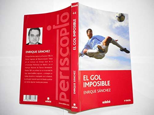 9788423676644: El gol imposible (PERIS)