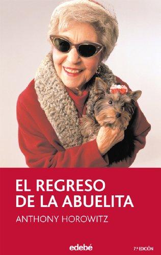 9788423676668: El regreso de la abuelita