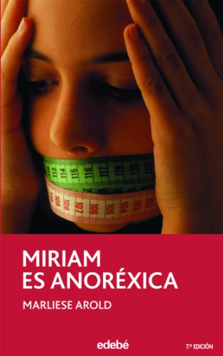 9788423676743: Miriam Es Anorexica /Miriam Is Anorexic