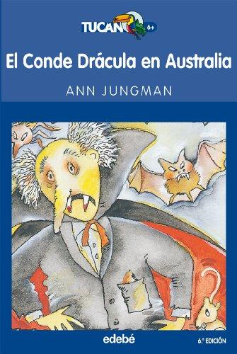 9788423676859: El Conde Drácula en Australia (Tucán azul)