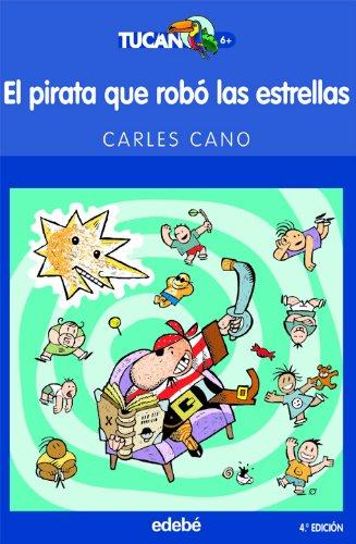 9788423676873: El Pirata Que Robo Las Estrellas (Spanish Edition)