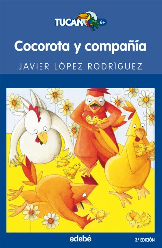 9788423676880: Cocorota y Compania / Cocorota and Company (Tucan Azul) (Spanish Edition)