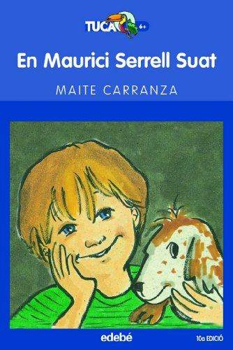 9788423677207: En Maurici Serrel Suat (Tucà blau)