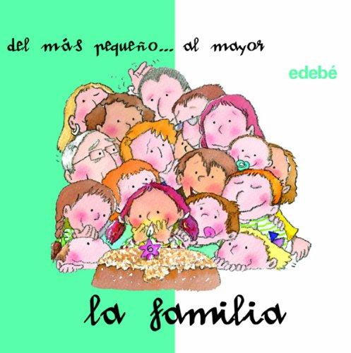 9788423677641: La familia desde el pequeño al mayor (DESDE... HASTA...)