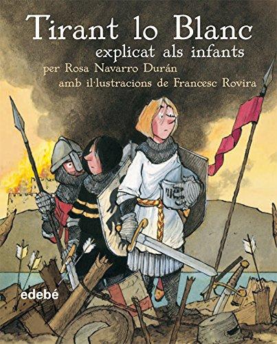 9788423678204: Tirant lo Blanc (CLÀSSICS EXPLICATS ALS INFANTS)
