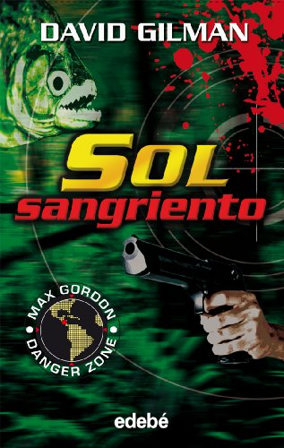 9788423678471: Sol sangriento (Max Gordon Dangerzone) (Spanish Edition)