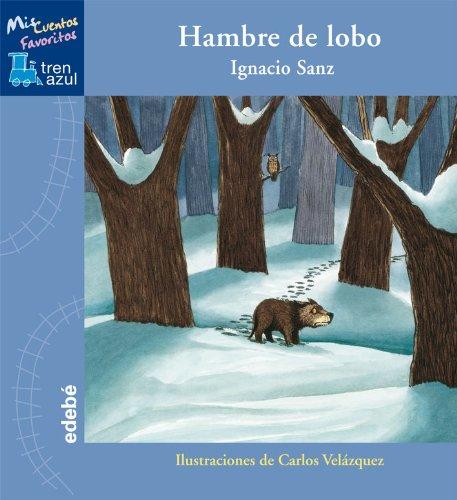 9788423678532: Hambre de lobo (Tren Azul)