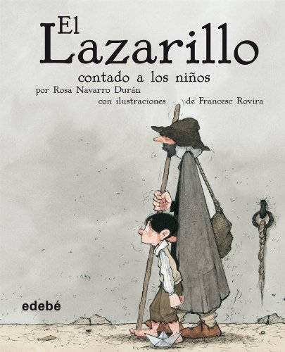 9788423678891: El Lazarillo Contado a los ninos/Lazarillo Told to Children (Clasicos Para Ninos/Children Classics) (Spanish Edition)