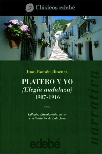 9788423679973: Platero Y Yo / Platero And I (Clasicos Edebe) (Spanish Edition)