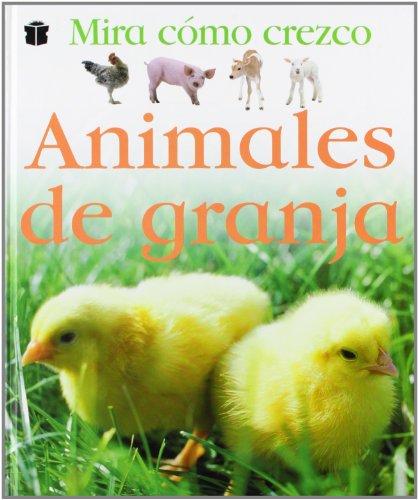 9788423681570: Mira Como Crezco: Animales De Granja (Spanish Edition)