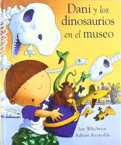 9788423681655: Dani Y Los Dinosaurios En El Museo / Harry And the Dinosaurs at the Museum (Spanish Edition)
