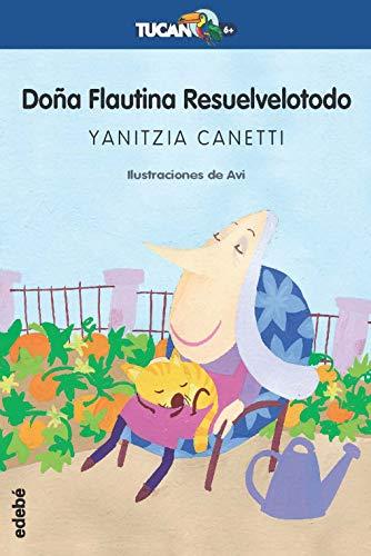 9788423681778: Dona flautina resuelvelotodo / Mrs. Flute Solve it all (Tucan Azul) (Spanish Edition)