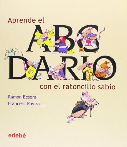 9788423682065: Aprende el abcdario con el ratoncillo sabio (Albumes Ilustrados) (Spanish Edition)