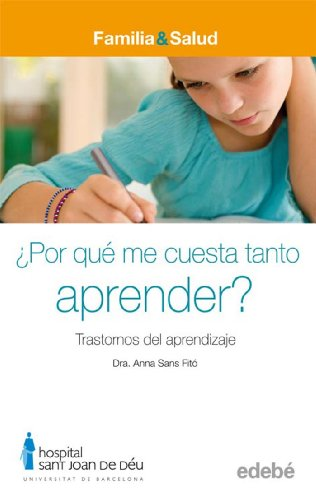 9788423683031: ¿POR QUÉ ME CUESTA TANTO APRENDER? Trastornos del aprendizaje (FAMILIA & SALUD)