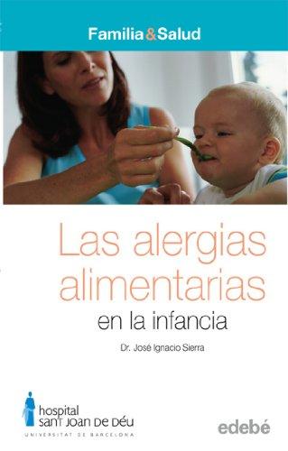 Las alergias alimentarias en la infancia (Spanish: Jose Ignacio Sierra