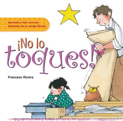 9788423683154: ¡No lo toques! (Leer Historias Bruna)