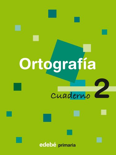 9788423683291: Cuaderno De Ortografia: Book 2 (Spanish Edition)