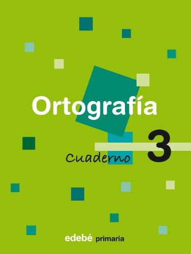 9788423683307: Cuaderno 3 Ortografía - 9788423683307