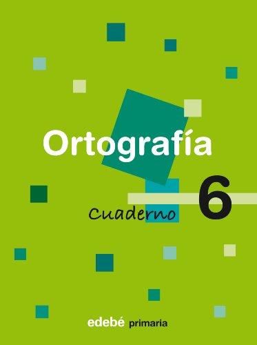 ORTOGRAFIA N°6 EP CUADERNO