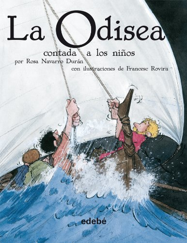 9788423683758: La Odisea contada a los ninos / The Odyssey Told to Children (Clasicos) (Spanish Edition)
