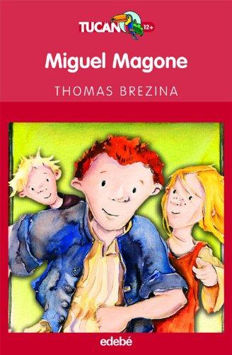 9788423683840: MIGUEL MAGONE Y EL VERDADERO CORAJE
