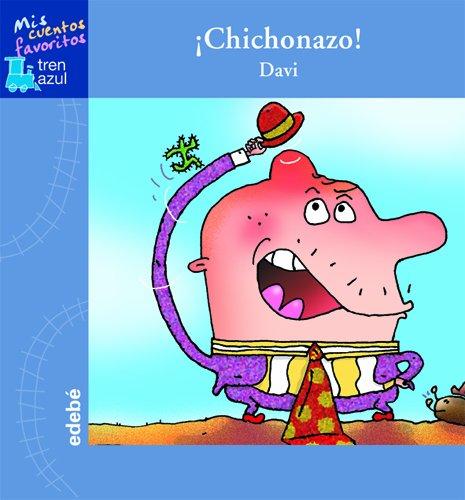 CHICHONAZO (TREN AZUL: MIS CUENTOS FAVORITOS): Davi