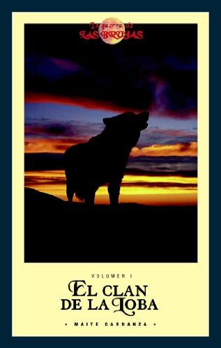 9788423684564: El clan de la loba (La Guerra De Las Brujas) (Spanish Edition)